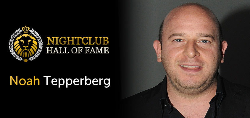 Nightclub Hall of Fame Honors Noah Tepperberg